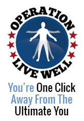 Operation Live Well, You're One Click Away From The Ultimate You