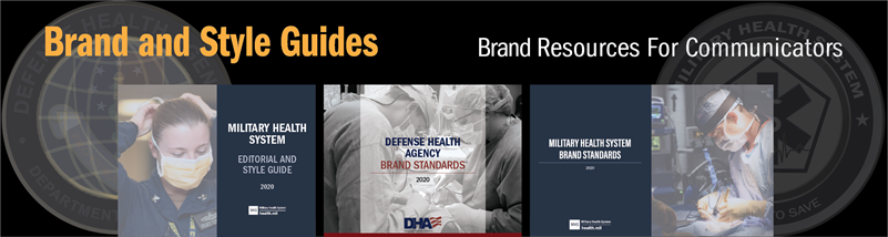 MHS and DHA Brand and Style Guides, Brand Resources For Communicators banner with cover designs and agency seals