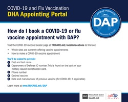 Screensaver on how to book a COVID vaccine appointment through DAP. Includes the DAP logo at the top right of the page, the instructions, and TRICARE and MHS logos on the bottom right.